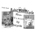 Riga-Vilnius by bicycle (PAPER COPY)